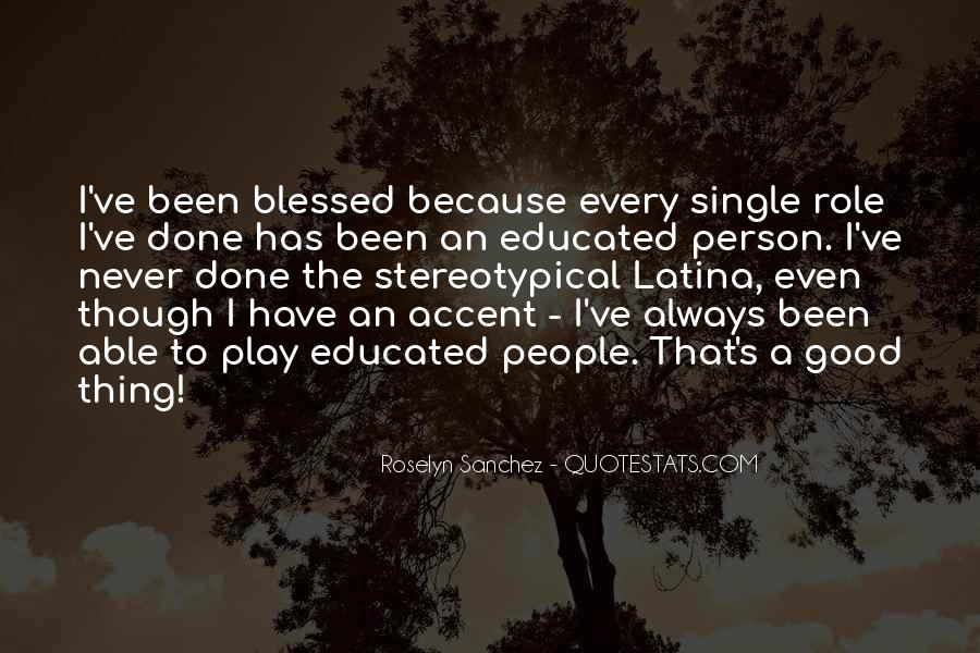 Blessed Because Of You Quotes #721139