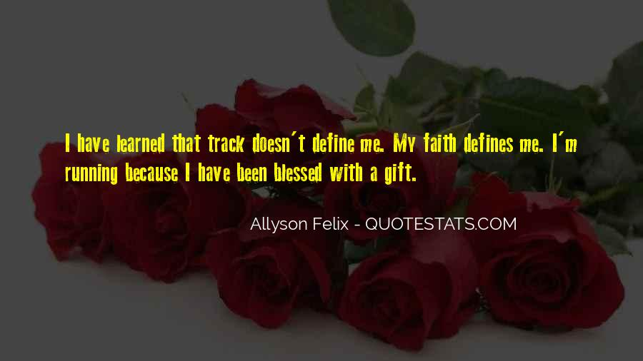 Blessed Because Of You Quotes #775538