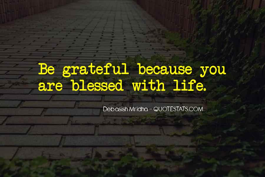 Blessed Because Of You Quotes #791480