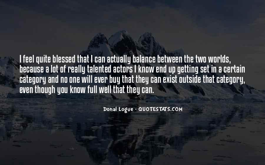 Blessed Because Of You Quotes #855533