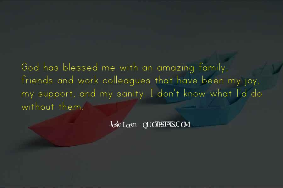 Top 25 Blessed Friends And Family Quotes: Famous Quotes ...