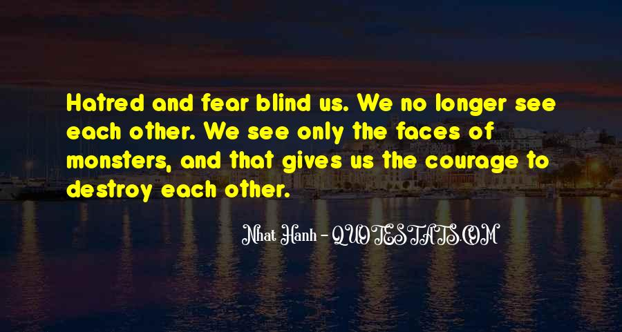 Blind To See Quotes #132590