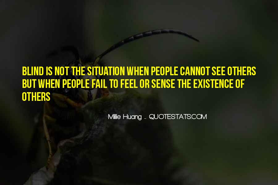 Blind To See Quotes #154880