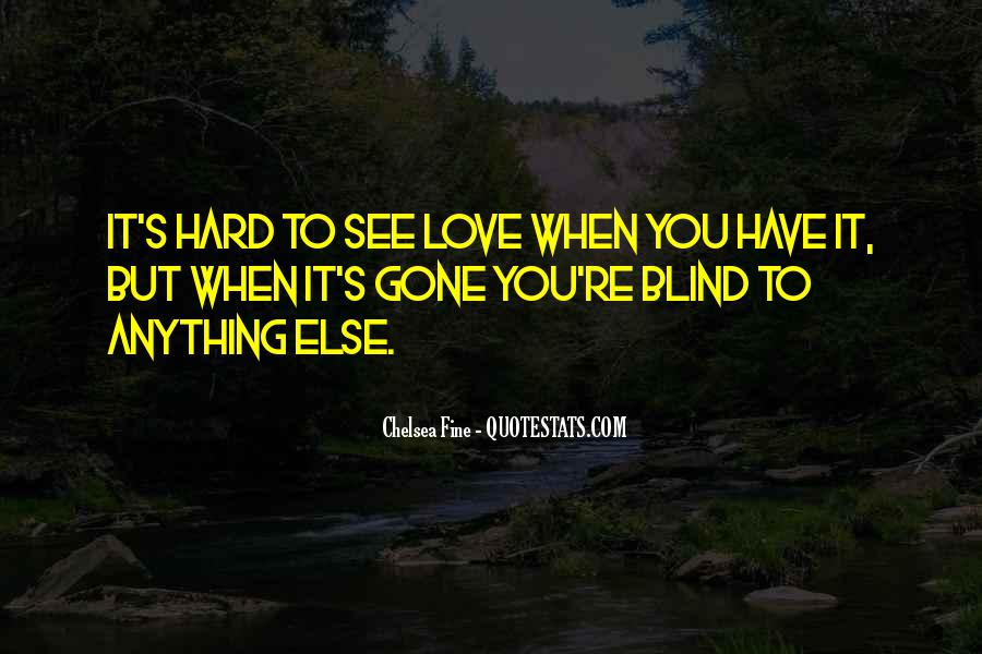 Blind To See Quotes #202908