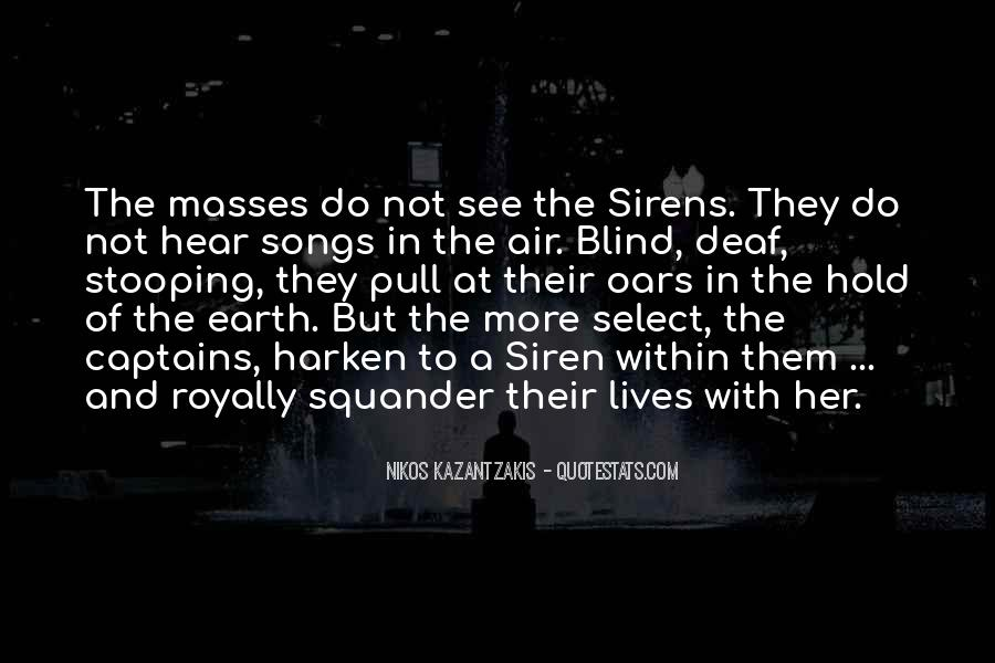 Blind To See Quotes #23615
