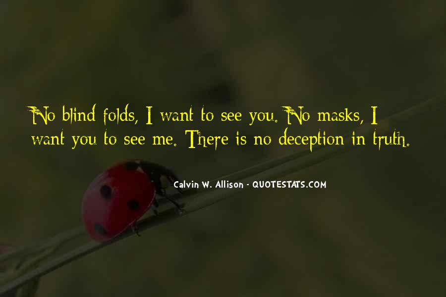 Blind To See Quotes #332690