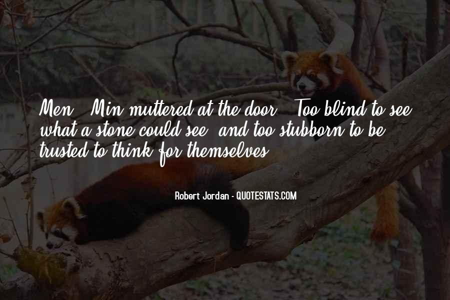 Blind To See Quotes #386341