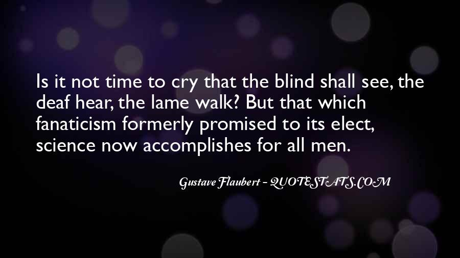 Blind To See Quotes #399429