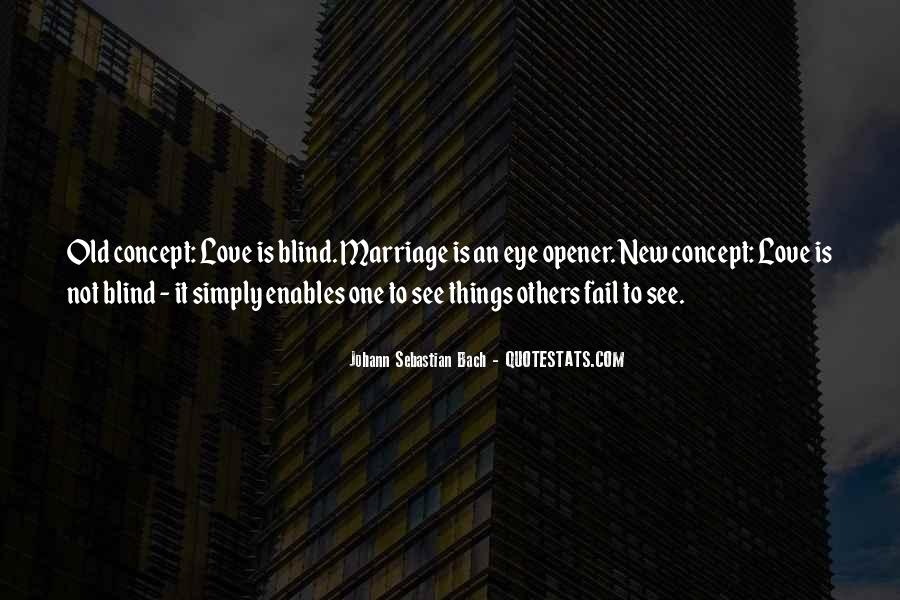 Blind To See Quotes #40153