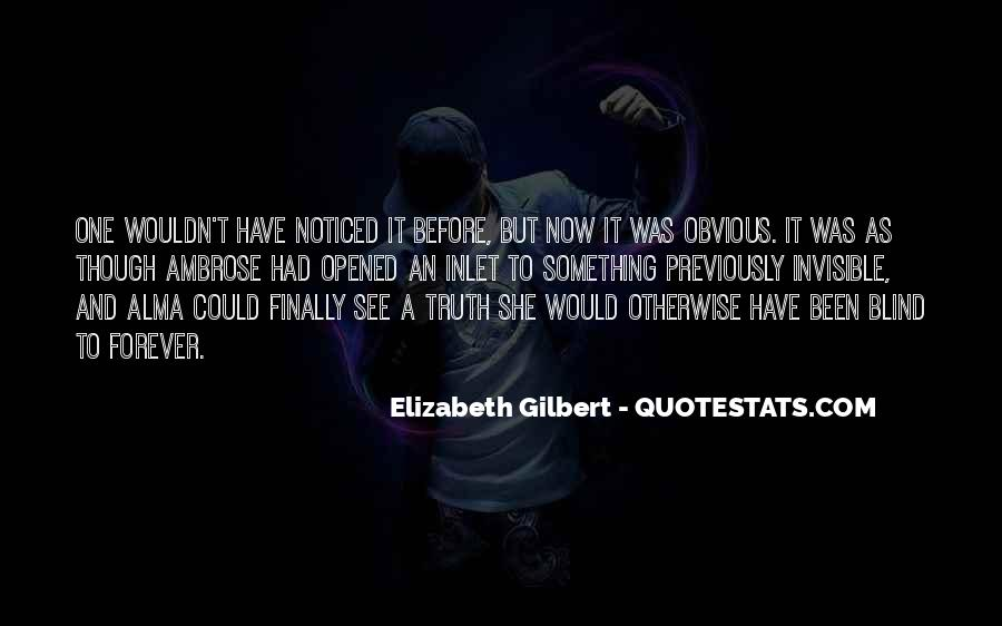 Blind To See Quotes #408069