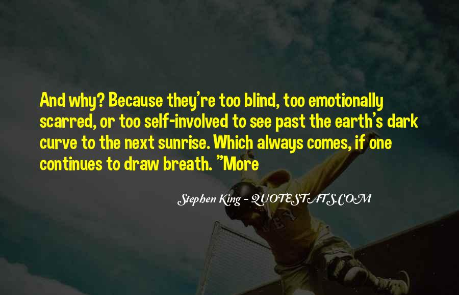 Blind To See Quotes #427824