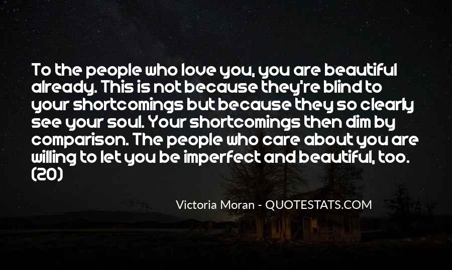 Blind To See Quotes #435255