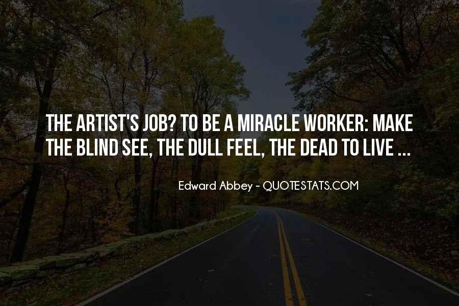 Blind To See Quotes #50311