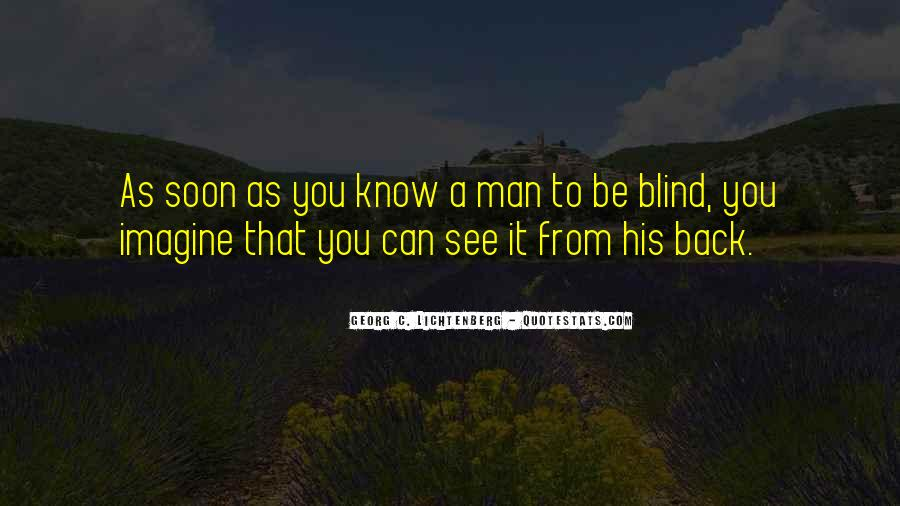 Blind To See Quotes #548544