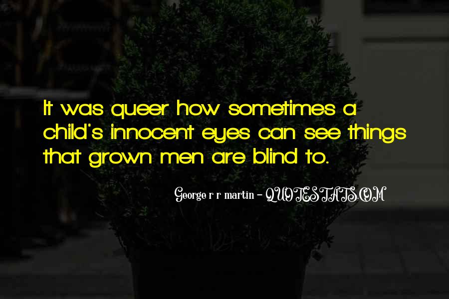 Blind To See Quotes #579448