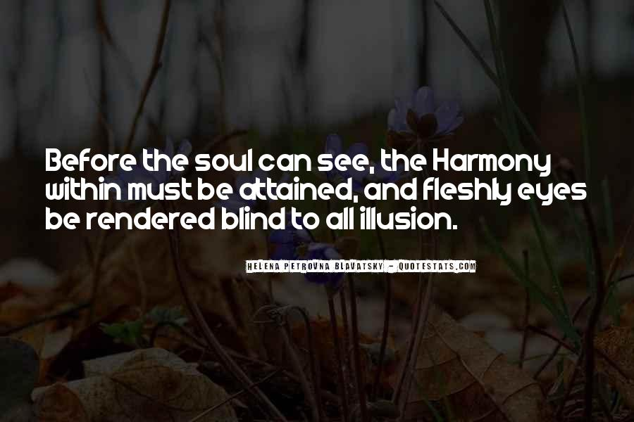 Blind To See Quotes #588501