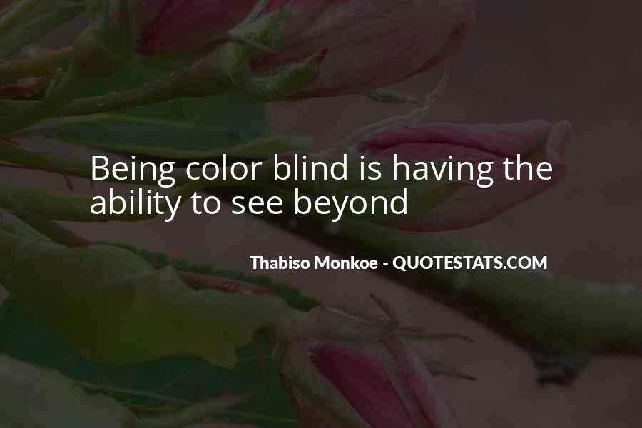 Blind To See Quotes #590263