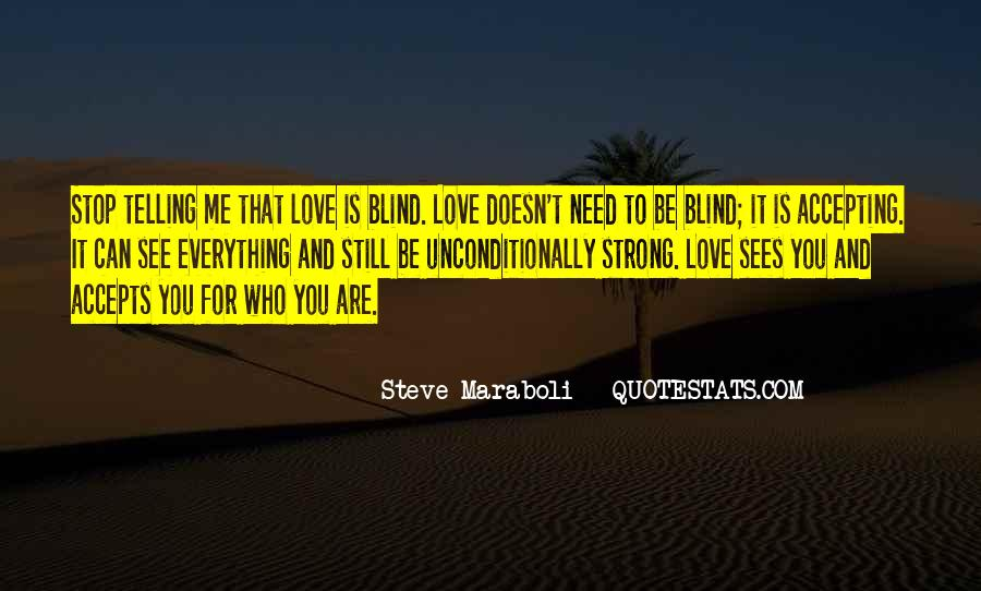 Blind To See Quotes #616524