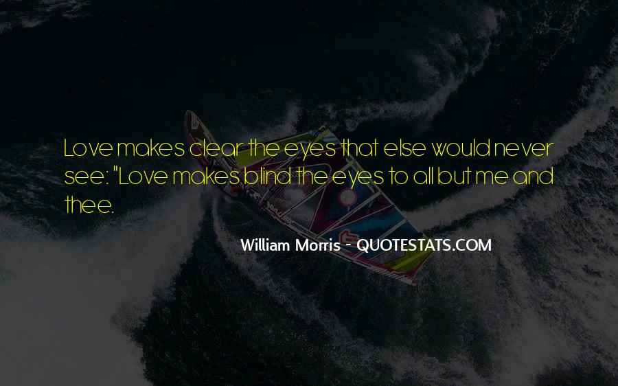 Blind To See Quotes #628580