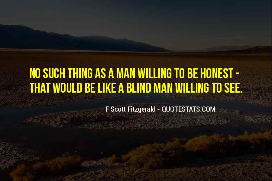Blind To See Quotes #635466