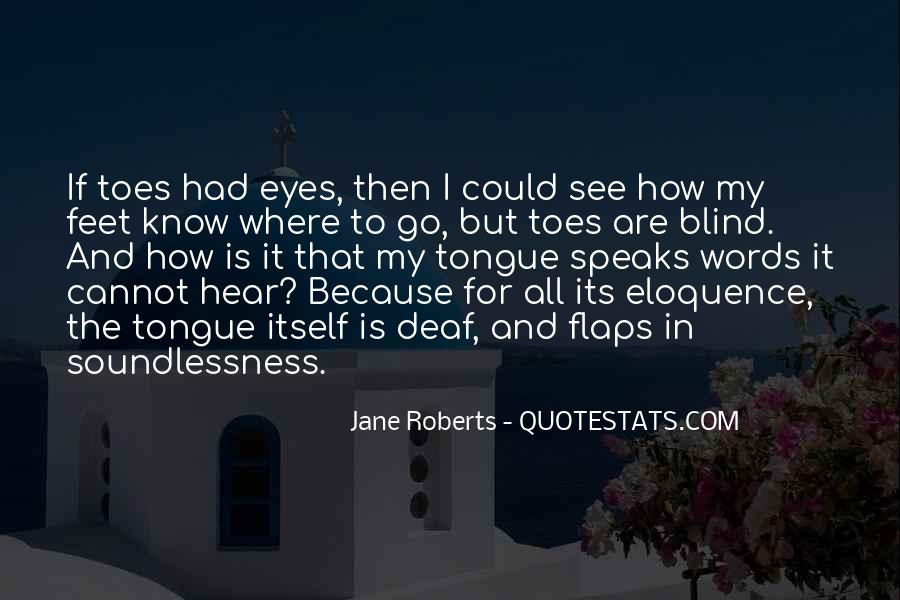 Blind To See Quotes #637309