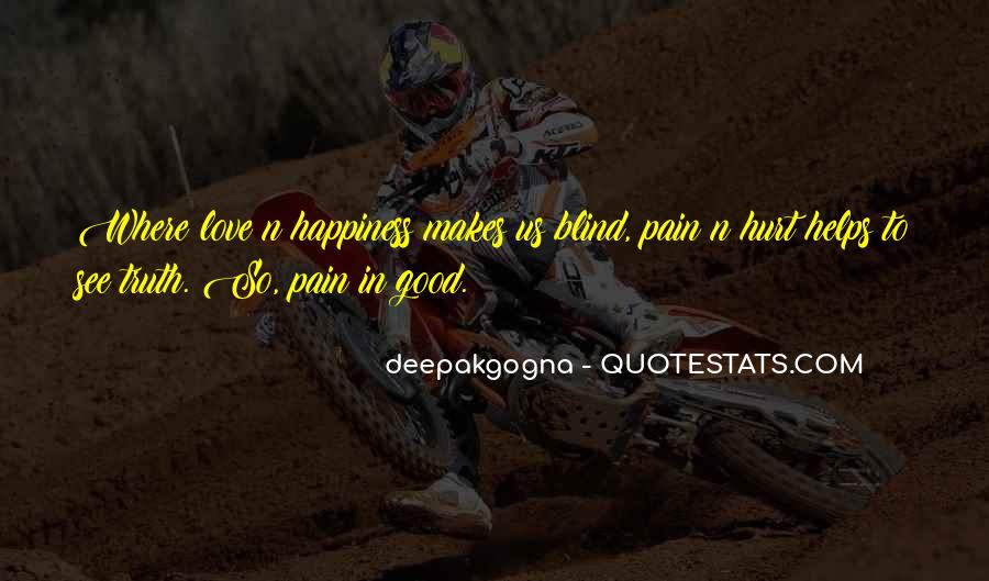 Blind To See Quotes #640358