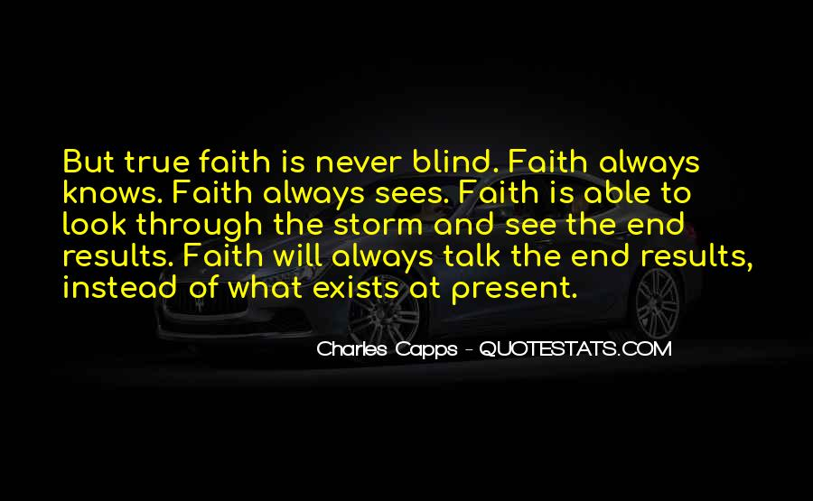 Blind To See Quotes #644514