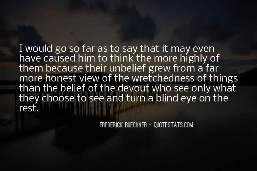 Blind To See Quotes #656957