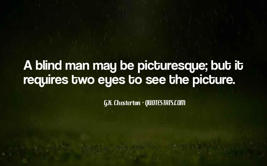 Blind To See Quotes #659383