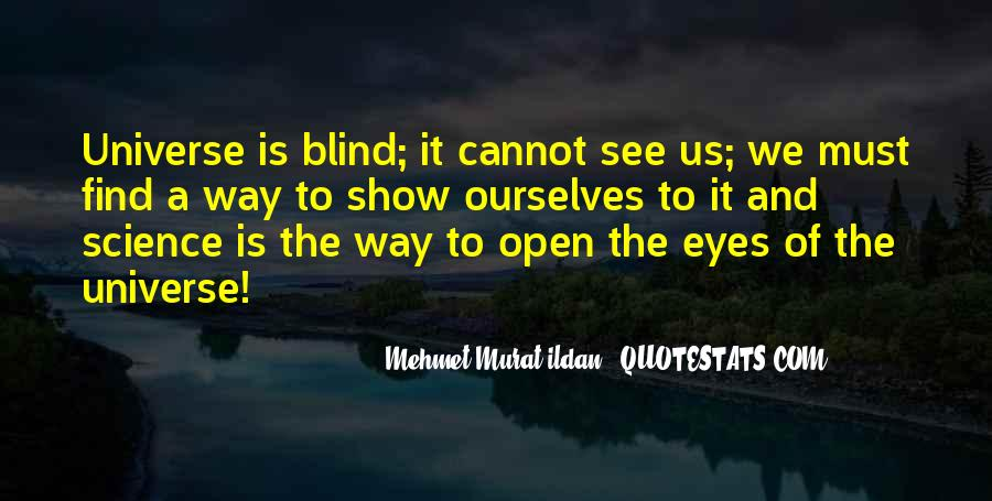 Blind To See Quotes #665326