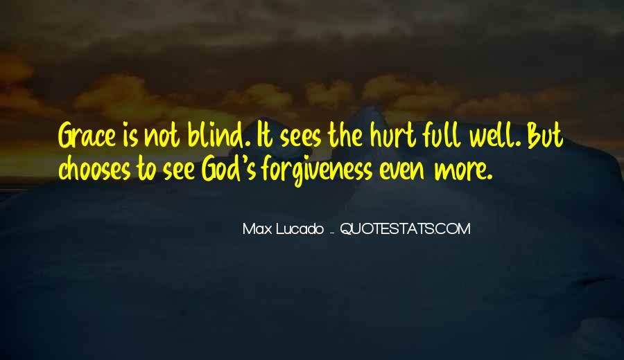 Blind To See Quotes #68538
