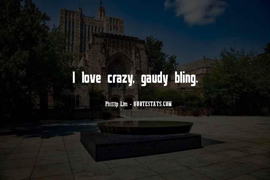 Bling Out Quotes #375647