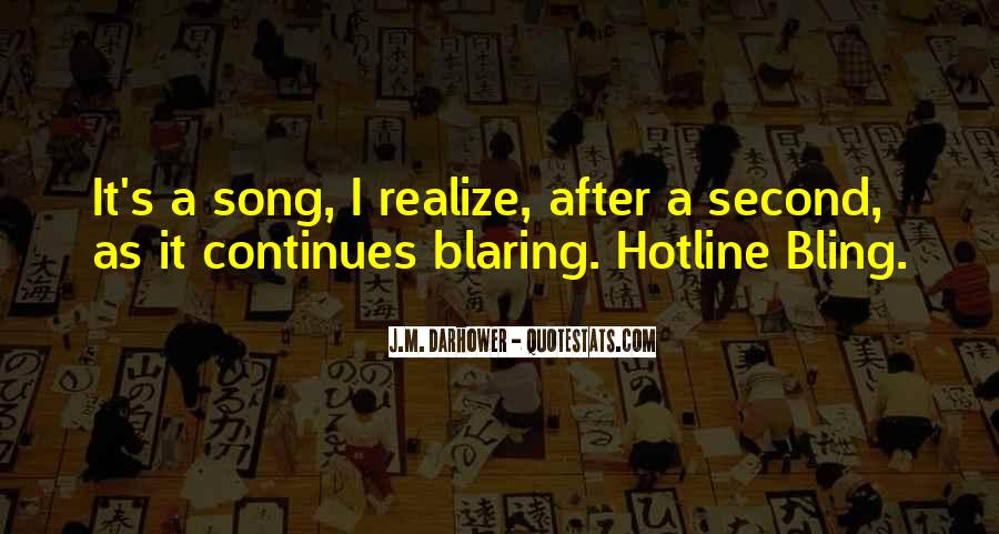 Bling Out Quotes #926348