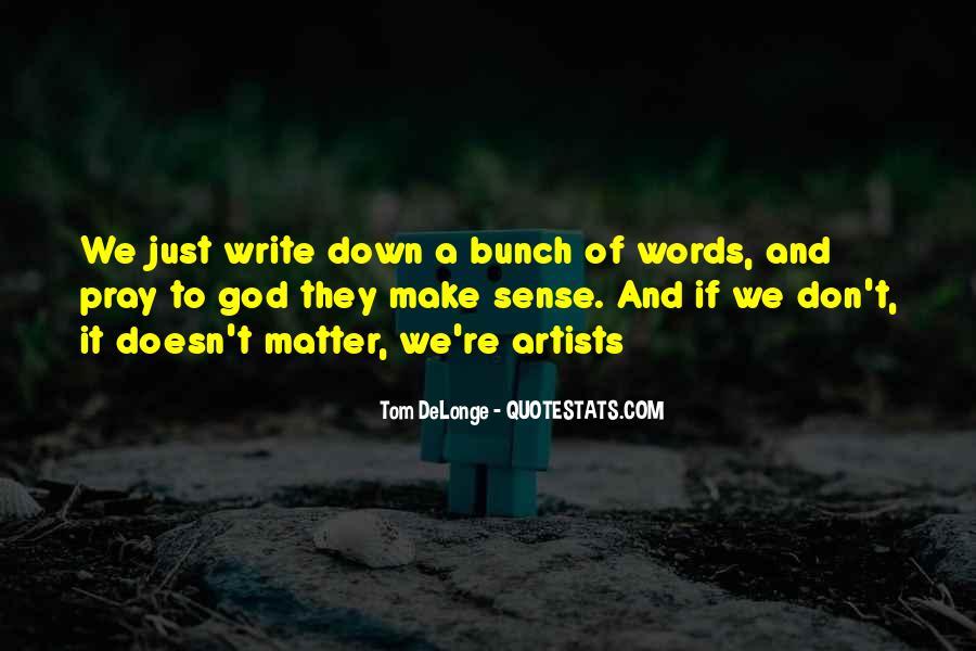 Blink 182 Tom Delonge Quotes #1386305
