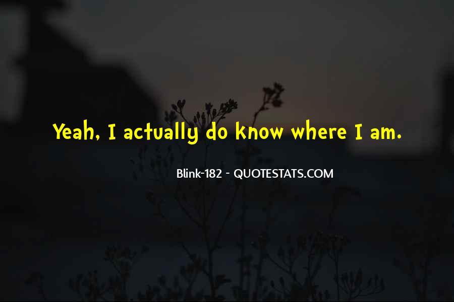 Blink 182 Tom Delonge Quotes #567235