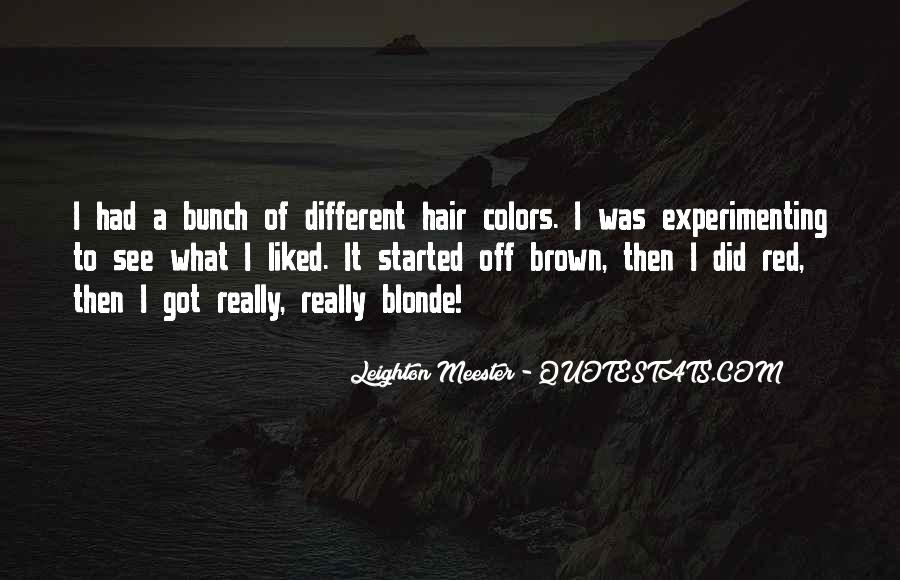 Blonde And Brown Hair Quotes #889143