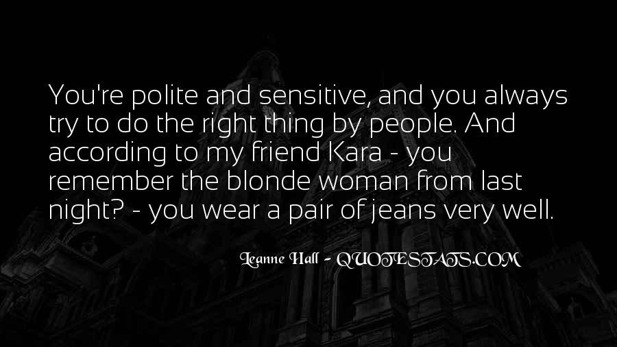 Blonde Friend Quotes #1800384