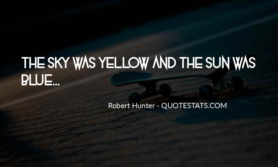 Blue And Yellow Quotes #1015675