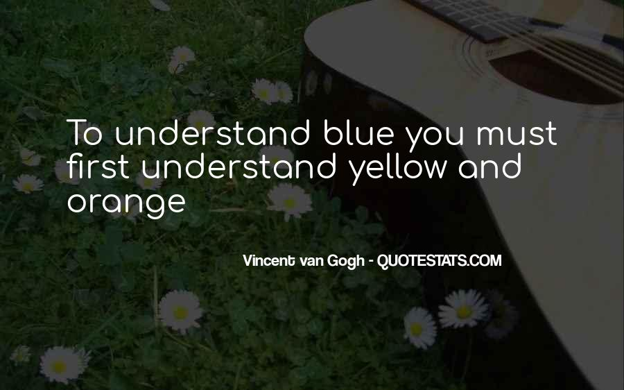 Blue And Yellow Quotes #1096089