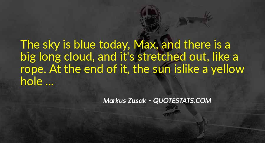 Blue And Yellow Quotes #1249506