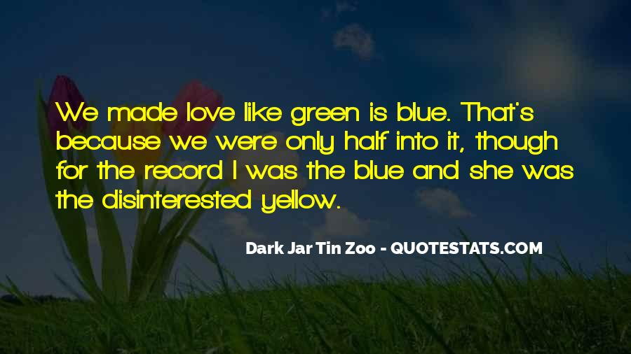 Blue And Yellow Quotes #1255610