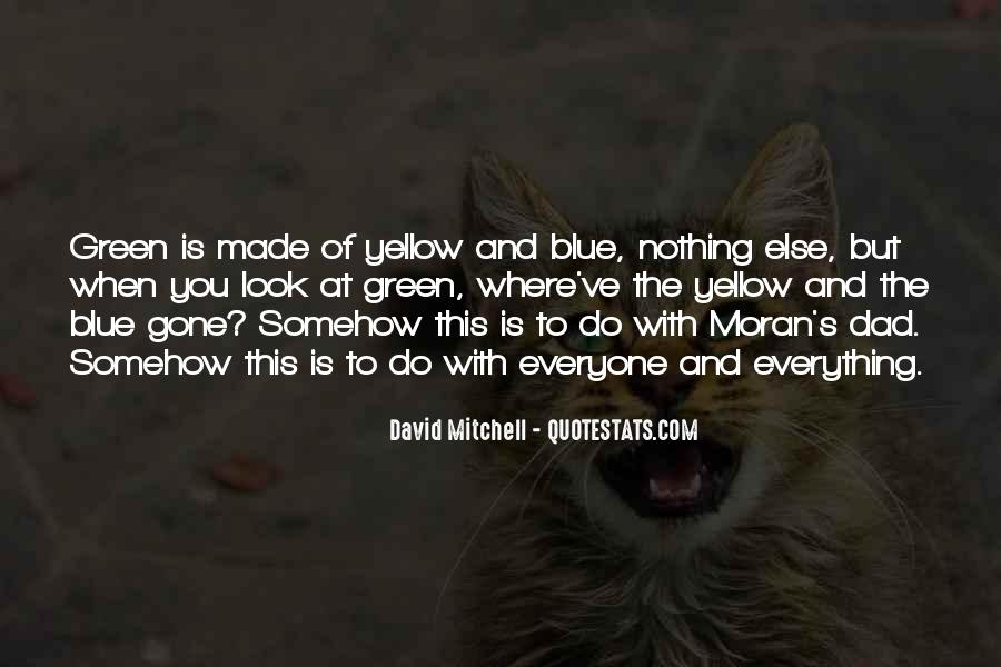Blue And Yellow Quotes #1265453