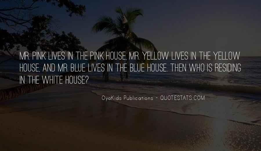 Blue And Yellow Quotes #1378965