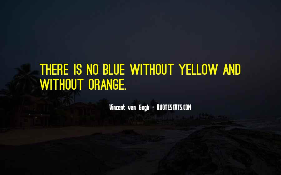 Blue And Yellow Quotes #1622342