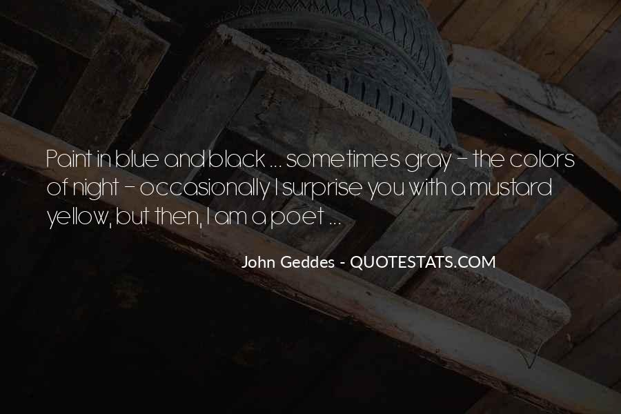 Blue And Yellow Quotes #1807065