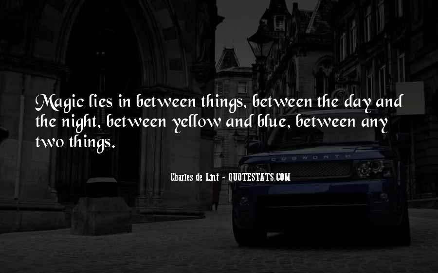Blue And Yellow Quotes #409465