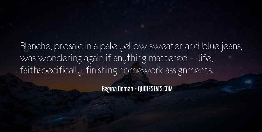 Blue And Yellow Quotes #703113