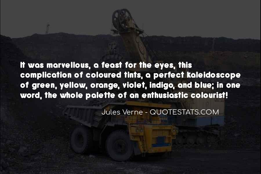 Blue And Yellow Quotes #779831