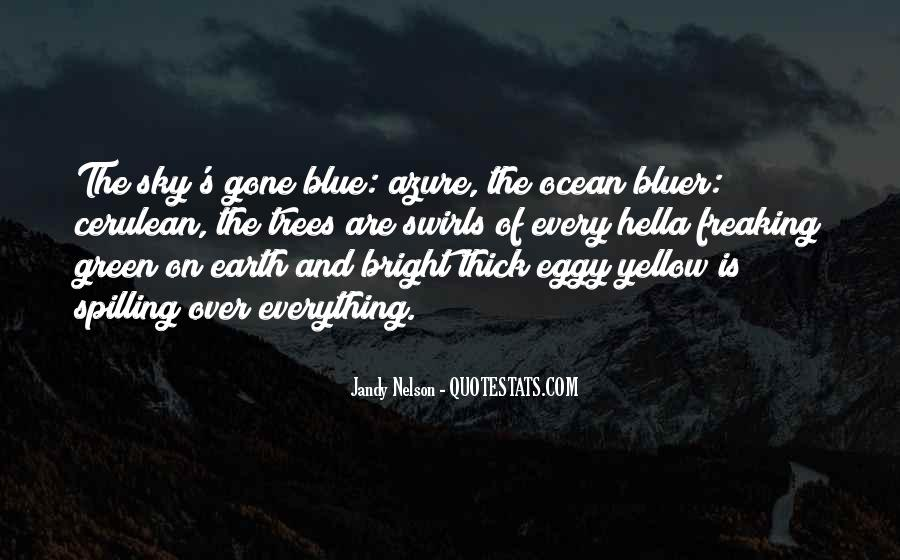 Blue And Yellow Quotes #79495