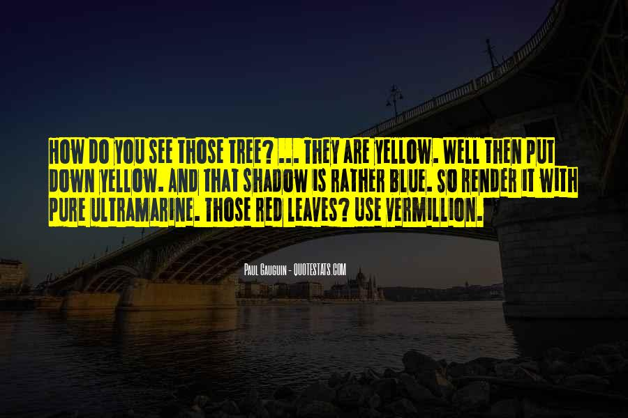 Blue And Yellow Quotes #85170